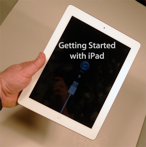 Getting Started: An iPad Beginners Guide
