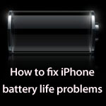 Fix iPhone Battery Life Problems
