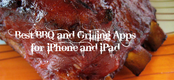 Best BBQ apps iPhone and iPad