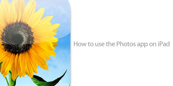 How to use Photos on iPad
