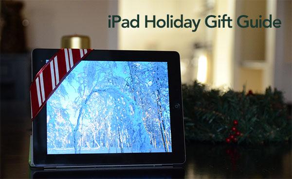 iPad gift ideas guide