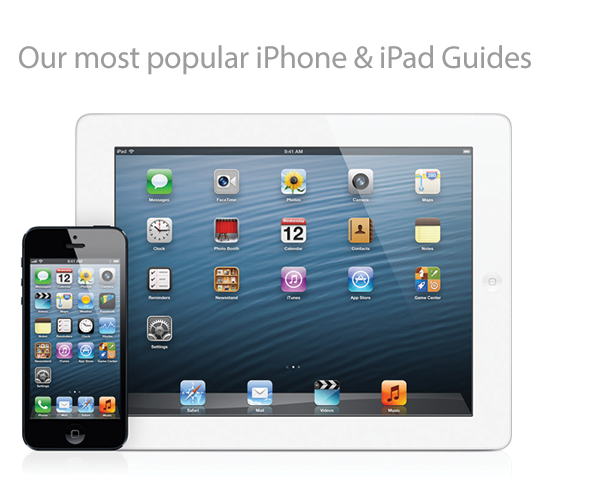 iPad and iPhone Guides