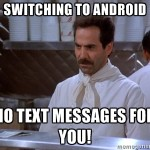 No messages after switch to Android