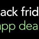 Black Friday app deals