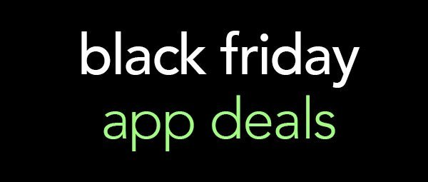 Black Friday app deals
