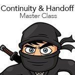 Continuity and Handoff Master Class: The Ultimate Guide