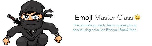 Emoji Master Class